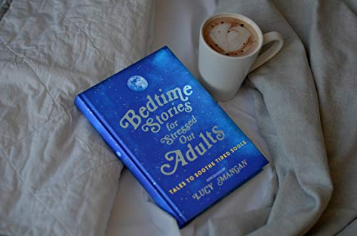 Bedtime Stories for Stressed Out Adults