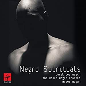 Negro Spirituals - Derek Lee Ragin, Moses Hogan, Moses Hogan
