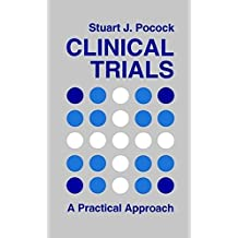 Clinical Trials: A Practical Approach