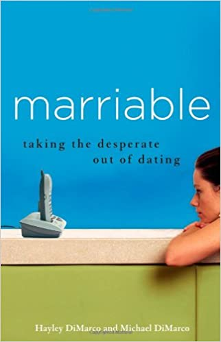 Marriable taking the desperate out of dating