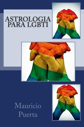 Astrologia para LGBTI (Spanish Edition) [Mauricio Puerta] (Tapa Blanda)