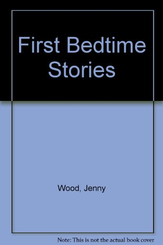 First Bedtime Stories