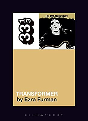 Lou Reed's Transformer (33 1/3)