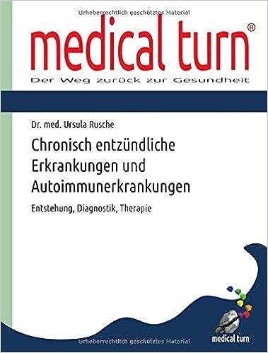 Vorschaubild: Medical Turn: Chronisch entzündliche Erkrankungen und Autoimmunerkrankungen
