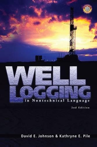 Well Logging in Nontechnical Language by Brand: PennWell