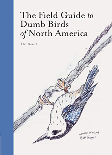 Pdf Humor The Field Guide to Dumb Birds of North America