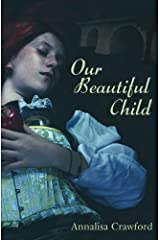 Our Beautiful Child Paperback