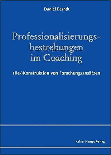 Professionalisierungsbestrebungen im Coaching: Re ...