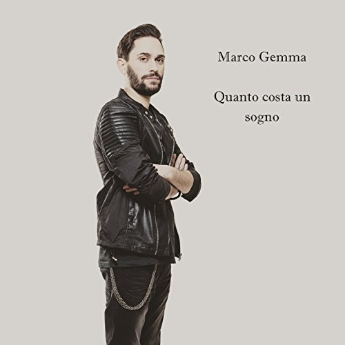 Quanto costa un sogno by marco gemma on amazon music for Quanto costa abbaiare un mantello