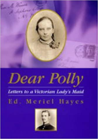 Amazon Hörbücher zum Download Dear Polly: Letters to a Victorian Lady's Maid FB2