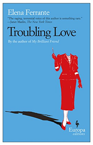Troubling Love (Neapolitan Memories)