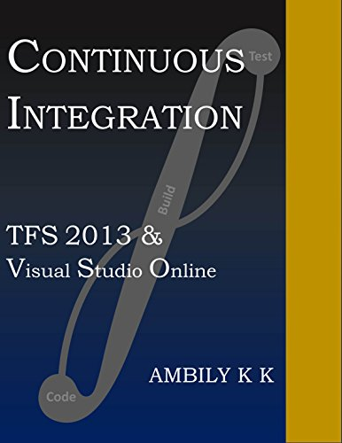 Vso Software (Continuous Integration: TFS 2013 & Visual Studio Online)