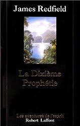 La Dixième Prophétie. La suite de