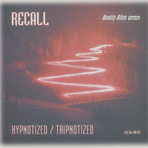 Recall / Hypnotized