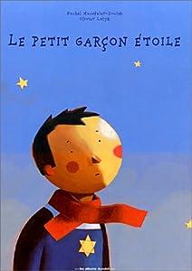 """Afficher """"Le petit garçon étoile"""""""