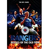 Glasgow Rangers Bosses Of The Old Firm - The Spl Years [DVD]