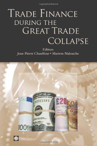 Trade Finance during the Great Trade Collapse (Trade and Development)