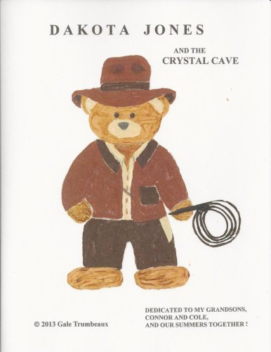 Crystal Dakota - Dakota Jones and the Crystal Cave