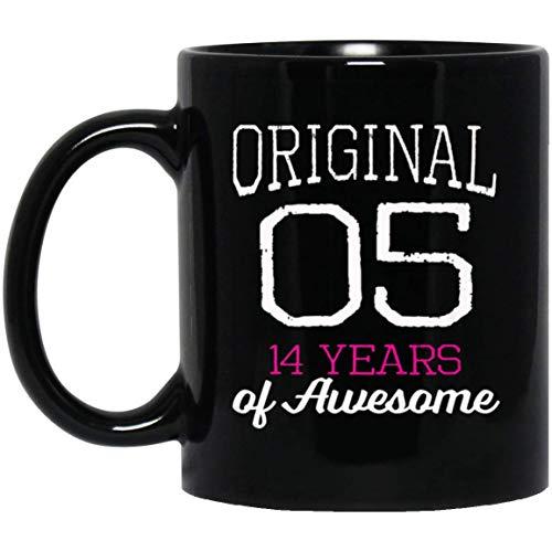 Cute Original 2005 14 Years of Awesome Girls Gift 11 oz. Black Mug