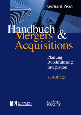 Handbuch Mergers & Acquisitions