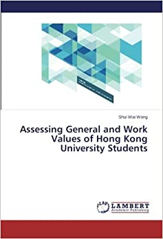 Book Assessing General and Work Values of Hong Kong University Students
