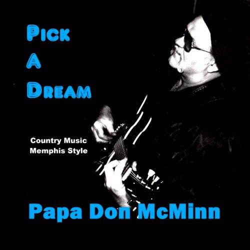 Pick Dream Papa Don McMinn product image