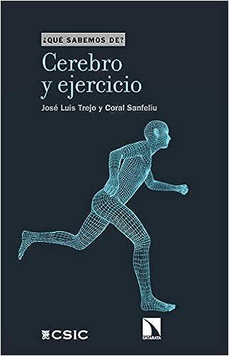 Book's Cover of Cerebro y ejercicio: 114 (Qué sabemos de) (Español) Tapa blanda – 7 septiembre 2020