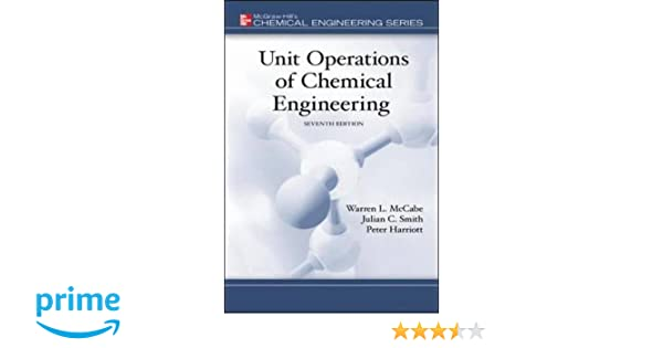 Unit operations of chemical engineering warren mccabe julian unit operations of chemical engineering warren mccabe julian smith peter harriott emeritus 9780072848236 books amazon fandeluxe Choice Image