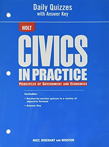 civics in practice principles of government and economics daily rh amazon com Civics Textbook Online Answer Key Holt Civics