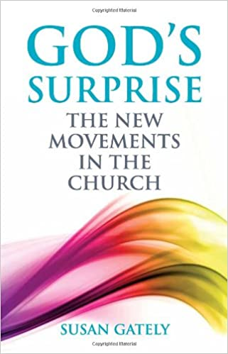 God's Surprise: The New Movements in the Church