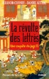 La révolte des lettrés : [une enquête du juge Ti], Cooney, Eleanor