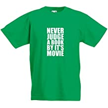 Never Judge A Book By It's Movie, Kids Printed T-Shirt