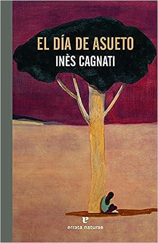 El día de asueto de Inès Cagnati
