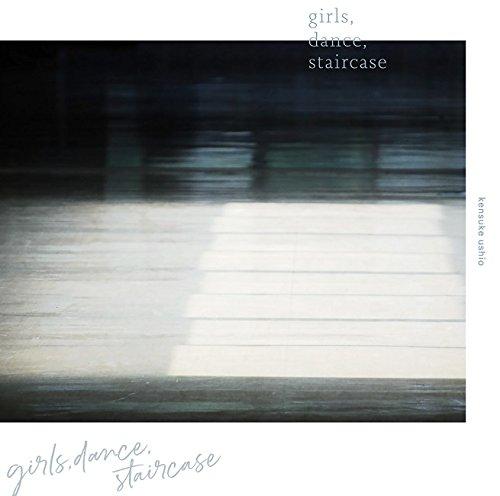 映画『リズと青い鳥』オリジナルサウンドトラック「girls,dance,staircase」