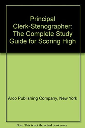 principal clerk stenographer the complete study guide for scoring rh amazon com Art Test Study Guide Civil Service Exam
