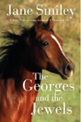 The Georges and the Jewels: Book One of the Horses of Oak Valley Ranch Kindle Edition