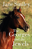 The Georges and the Jewels: Book One of the Horses of Oak Valley Ranch