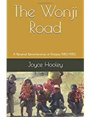 The Wonji Road: A Personal Remembrance of Ethiopia 1980-1982