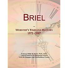 Briel: Webster's Timeline History, 1572 - 2007