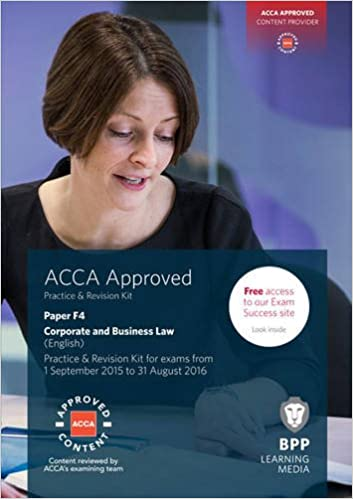 ACCA F4 Corporate and Business Law (English): Practice and