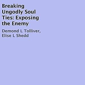 Breaking Ungodly Soul Ties Audiobook