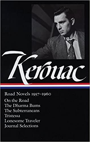 |FB2| Jack Kerouac: Road Novels 1957-1960: On The Road / The Dharma Bums / The Subterraneans / Tristessa / Lonesome Traveler / Journal Selections (Library Of America). Riley Original forma Zurich through brutal