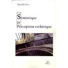 Semiotique et Perception Esthetique