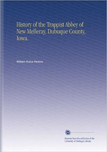 History of the Trappist Abbey of New Melleray, Dubuque