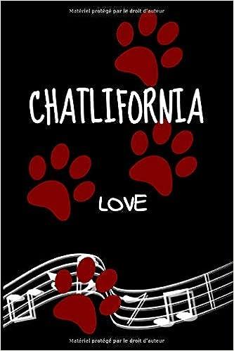 Amazon Chatlifornia Love Carnet De Notes Chat Humour Musique California Love 6x9 Pouces A5 100 Pages Carnet De Notes Avec Lignes Notebook Journal Idee