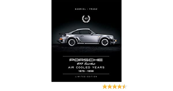 Porsche 911 Turbo - Air Cooled Years 1975 - 1998: 9783981459210: Amazon.com: Books