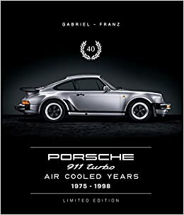 Porsche 911 Turbo - Air Cooled Years 1975 - 1998: Amazon.es: Andreas Gabriel: Libros en idiomas extranjeros