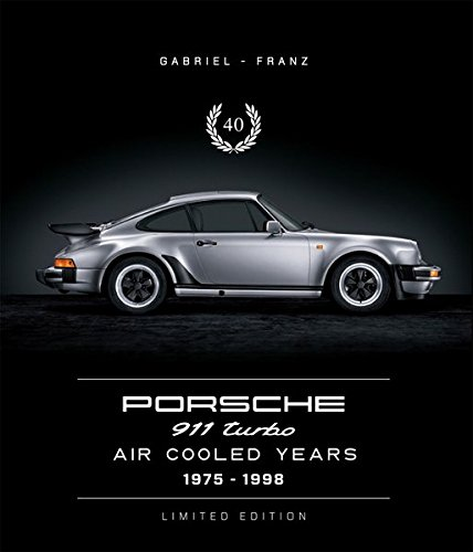 40 - Porsche 911 Turbo Air-Cooled Years 1975–1998: Limited Edition