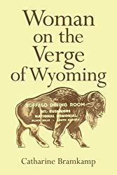 Woman on the Verge of Wyoming