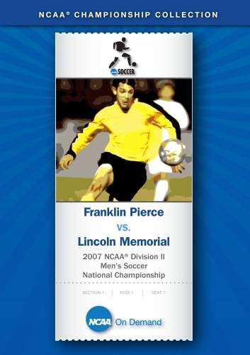 (2007 NCAA(r) Division II Men's Soccer National Championship - Franklin Pierce vs. Lincoln Memorial )